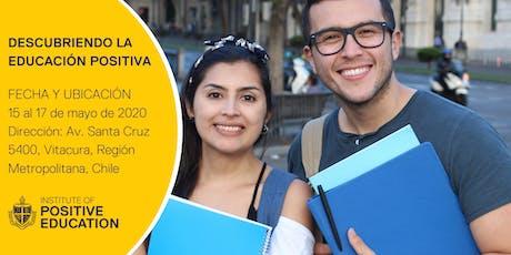 Descubriendo la Educación Positiva, Chile entradas