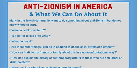 Anti-Zionism in America  & What We Can Do About It tickets
