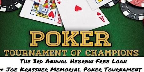 3rd Annual Joe Krassner Memorial-Hebrew Free Loan Poker Tournament tickets