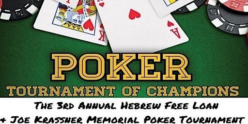 3rd Annual Joe Krassner Memorial-Hebrew Free Loan Poker Tournament