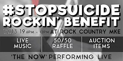 Stop ******* Rockin' Benefit