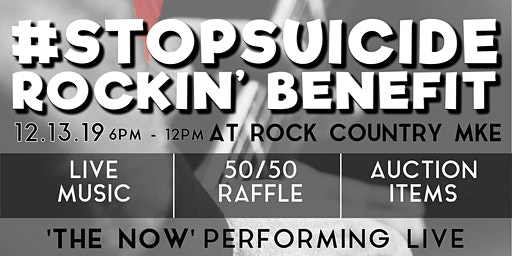 Stop Suicide Rockin' Benefit