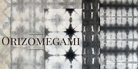 Orizomegami - Japanese Paper Dyeing Workshop  tickets