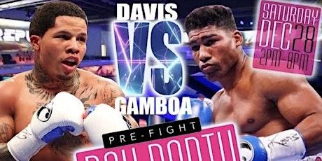 Straight Outta Baltimore Davis vs Gamboa Pre-Fight Dayparty tickets
