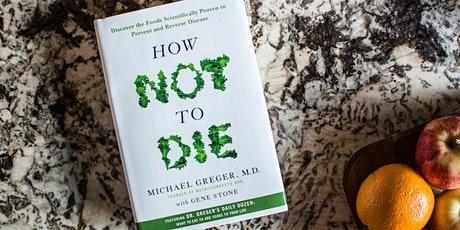 Dr. Michael Greger: Preventing, Arresting, and Reversing our Top 15 Killers tickets