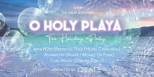 O Holy Playa: The Holiday Party!