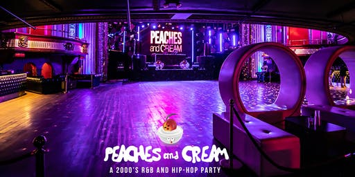 Peaches And Cream  - A 2000's R&B And Hip Hop  Party
