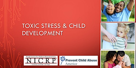 Toxic Stress and Child Development (all ages) tickets