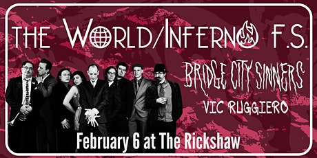 The World/Inferno FS with Bridge City Sinners, Vic Ruggiero tickets
