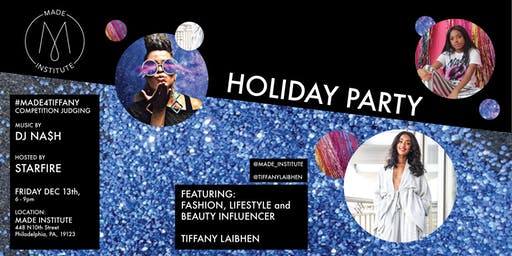 Made Institute Holiday Party: Featuring Tiffany Laibhen