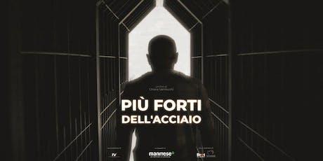 """""""PIÙ FORTI DELL'ACCIAIO"""" - Il docufilm di Mani Tese a Milano biglietti"""