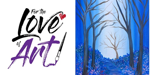 Paint and Sip Discount Day: Enchanted Forest (Choose ur color)