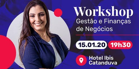 Workshop de gestão de finanças e Negócios ingressos