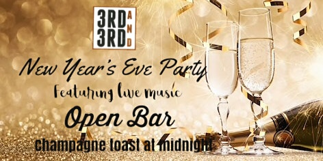 New Years Eve Party @ 3rd&3rd