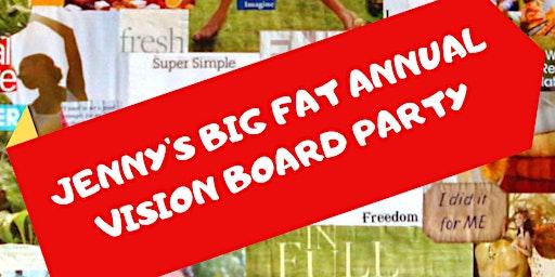 Jenny's Annual Big Fat VISION BOARD Party