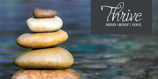 THRIVE MIND, BODY & SOUL: Introduction & Truth Workshop