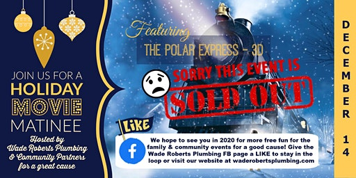 Free Holiday Matinee - Polar Express 3D