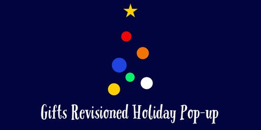 Gifts Revisioned Holiday Pop-up