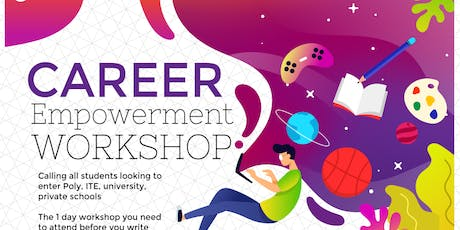Career Empowerment workshop (ITE,poly, uni) tickets
