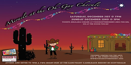 """Voices of the Desert Presents - """"Miracle at the Oh-Gay Chorale"""""""