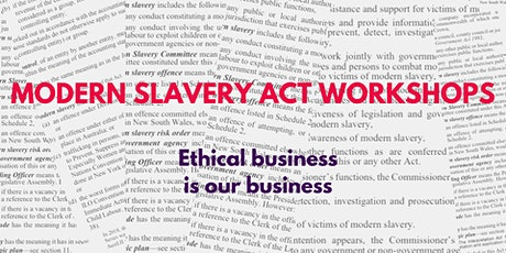 Ethical Business & Modern Slavery Act Workshop tickets