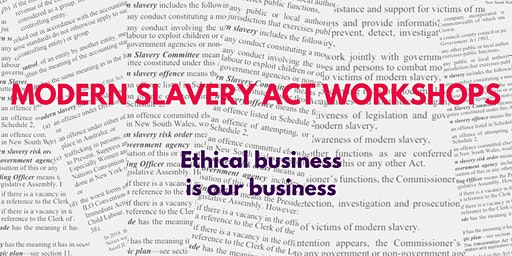 Ethical Business & Modern Slavery Act Workshop