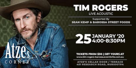 TIM ROGERS LIVE @ Atze's Corner Wines | Barossa Valley tickets