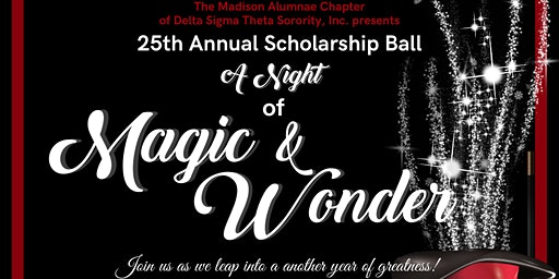 25th Annual Heart & Soul Scholarship Ball - A Night of Magic and Wonder