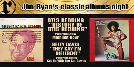 Classic Albums; Betty Davis and Otis Redding tickets