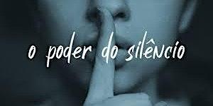 Oficina de Coaching:   O poder do Silêncio Na Vida Pessoal e Profissional