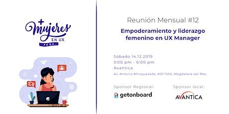 """Reunión #12: """"Empoderamiento y liderazgo femenino en UX Manager"""" entradas"""
