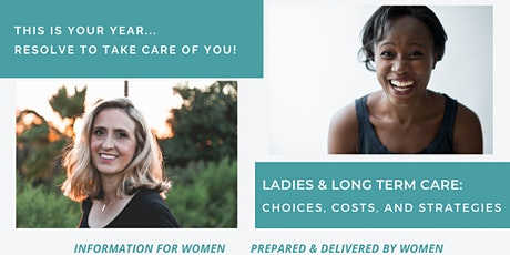Ladies & Long Term Care: Choices, Costs, and Strategies - Shelton, CT tickets