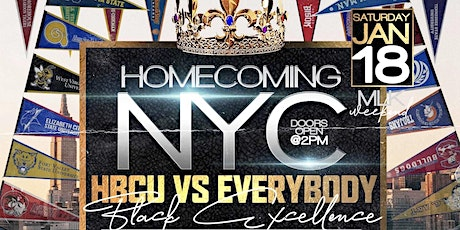 """FRED JONES PRESENTS: """"HOMECOMING NYC"""" HBCU VS EVERYBODY (BRUNCH & DAY PARTY NETWORKING EVENT) SPONSORED BY D'USSE FREE W/RSVP NEW YORK'S OFFICIAL MLK WEEKEND SEND OFF tickets"""