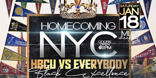 """FRED JONES PRESENTS: """"HOMECOMING NYC"""" HBCU VS EVERYBODY (BRUNCH & DAY PARTY NETWORKING EVENT) SPONSORED BY D'USSE FREE W/RSVP NEW YORK'S OFFICIAL MLK WEEKEND SEND OFF"""