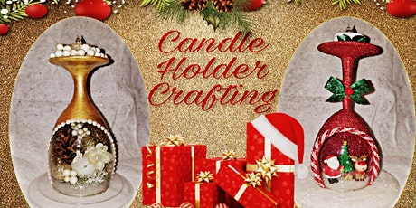 Candle Holder Crafting with Crystal for the Holidays tickets