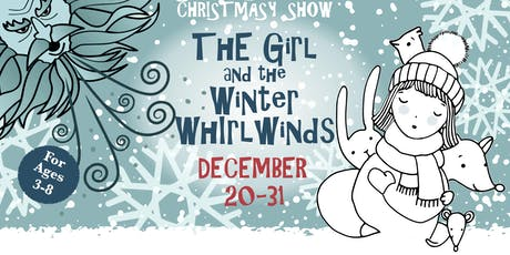 Skewbald Theatre - The Girl and the Winter Whirlwinds tickets