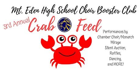 Mt. Eden High School Friends of the Choir 3rd Annual Crab Feed tickets