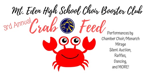 Mt. Eden High School Friends of the Choir 3rd Annual Crab Feed