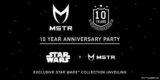 MSTR 10 YEAR ANNIVERSARY + STAR WARS  COLLECTION