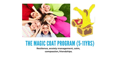 8-11yr olds Magic Coat Program: calm, compassion, confidence tickets