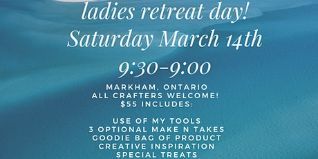 Ladies Retreat Day!  tickets