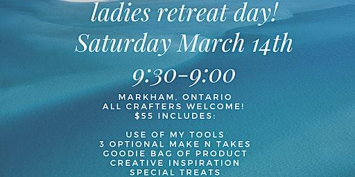 Ladies Retreat Day!