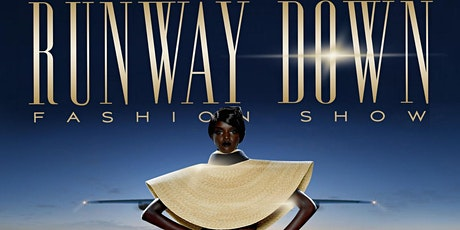 Runway Down Fashion Show: World Tour tickets