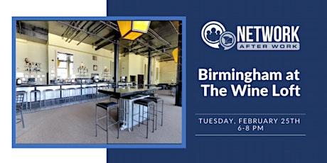 Network After Work Birmingham at The Wine Loft tickets