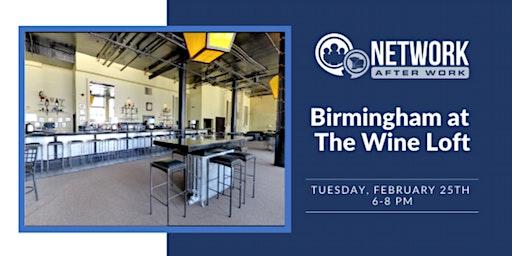 Network After Work Birmingham at The Wine Loft