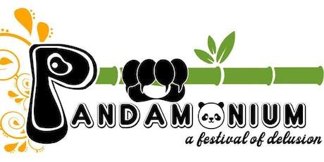 Pandamonium: A Festival of Delusion tickets
