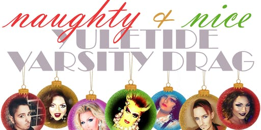 Naughty & Nice Yuletide Drag Show