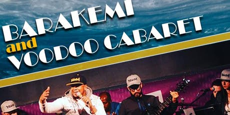 Barakemi Band & Voodoo Cabaret tickets