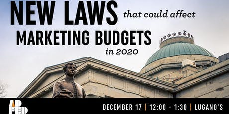 New Laws Affecting Marketing Budgets in 2020 - Roundtable Luncheon tickets