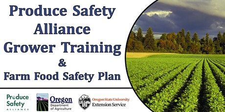Two-Day Produce Safety Alliance (PSA) Grower Training  tickets